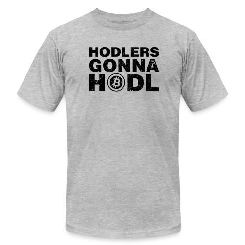 Hodlers Gonna Hodl! - Men's  Jersey T-Shirt