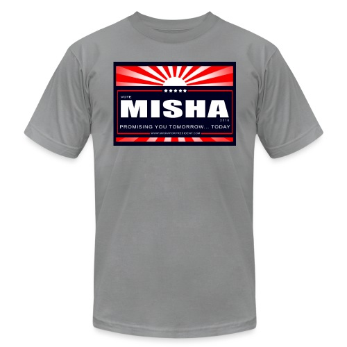 Vote 4 Misha Poster - Unisex Jersey T-Shirt by Bella + Canvas