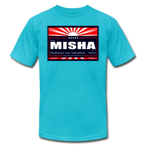 Vote 4 Misha Poster - Unisex Jersey T-Shirt by Bella + Canvas