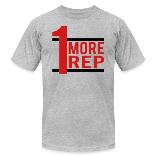 1 More Rep - Unisex Jersey T-Shirt by Bella + Canvas