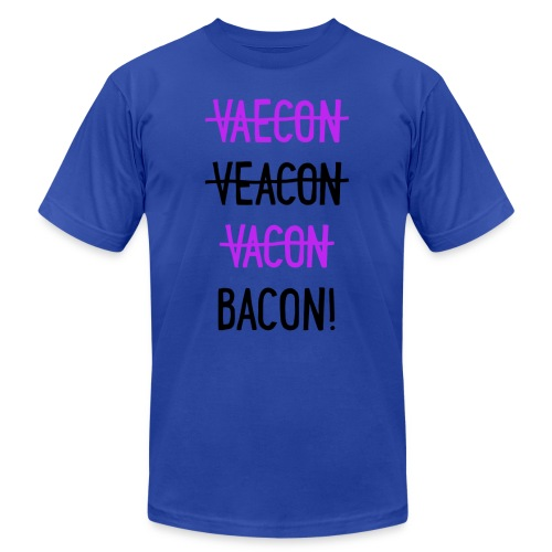 Vaecon Likes Bacon - Unisex Jersey T-Shirt by Bella + Canvas