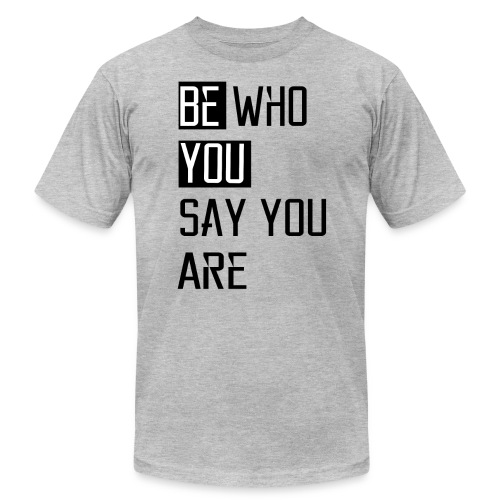 Be You - Men's  Jersey T-Shirt