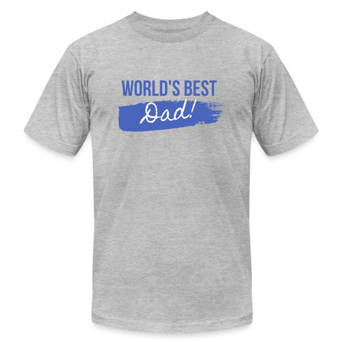 Father's Day T Shirt - Unisex Jersey T-Shirt by Bella + Canvas