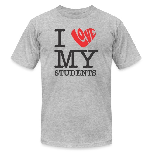 I Love My Students Women's T-Shirts - Unisex Jersey T-Shirt by Bella + Canvas