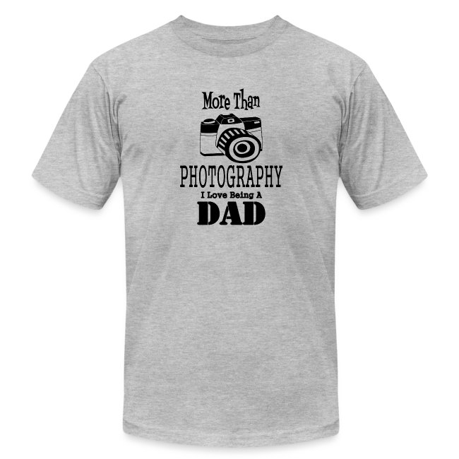 Photography Lover Gift Tshirt Funny Dad Photograph