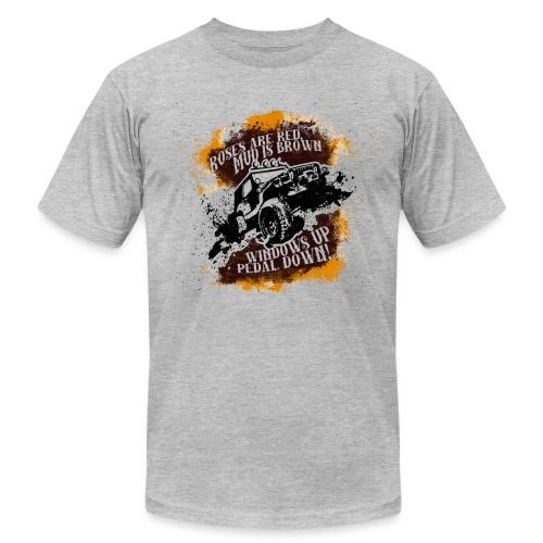 Roses Are Red, Mud Is Brown - Jeep Shirt - Men's  Jersey T-Shirt