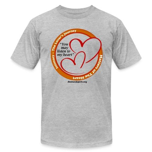 Matters of the Heart T-Shirt: You May - Men's Fine Jersey T-Shirt