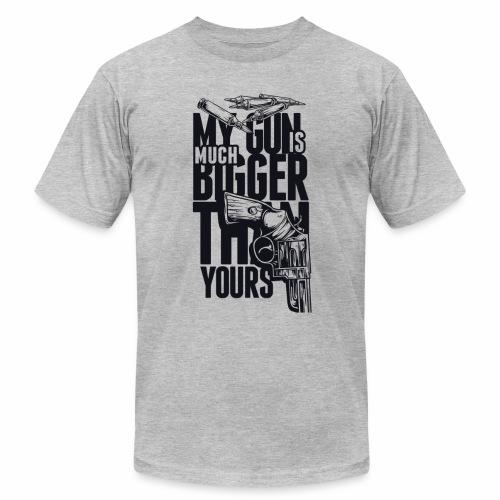 My Gun is Much Bigger Then Your Gun - Men's Fine Jersey T-Shirt
