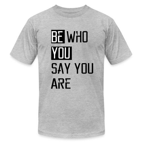 Be You - Men's Fine Jersey T-Shirt
