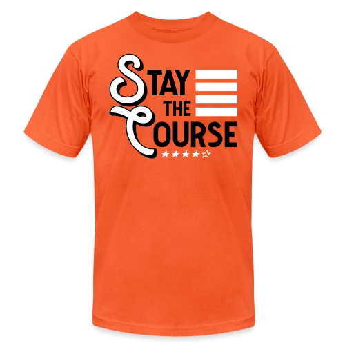 Stay The Course - Unisex Jersey T-Shirt by Bella + Canvas