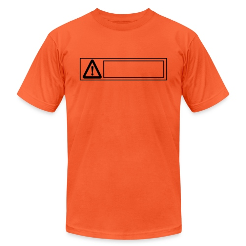 warning sign - Unisex Jersey T-Shirt by Bella + Canvas