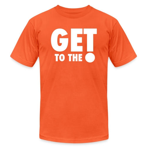 get to the point 7 - Unisex Jersey T-Shirt by Bella + Canvas
