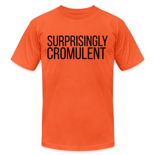 surprisingly-cromulent - Unisex Jersey T-Shirt by Bella + Canvas