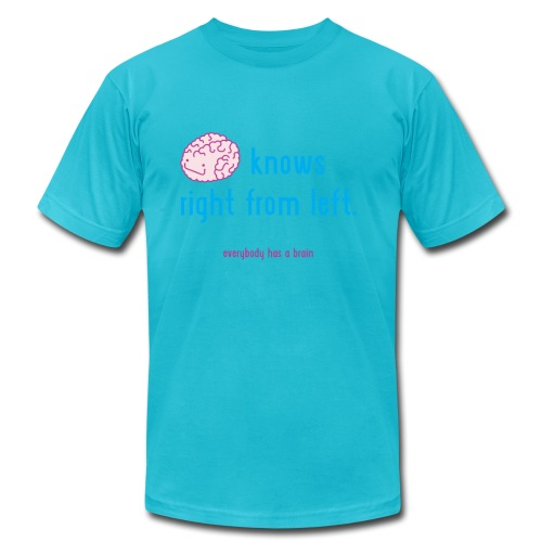 brain knows right from left - Unisex Jersey T-Shirt by Bella + Canvas