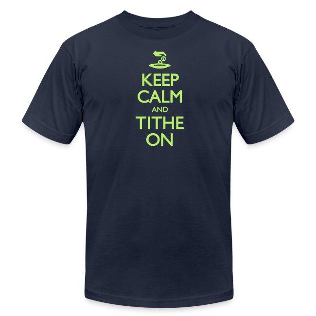 Keep Calm and Tithe On