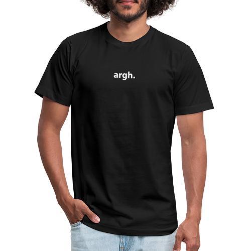 argh. - Unisex Jersey T-Shirt by Bella + Canvas