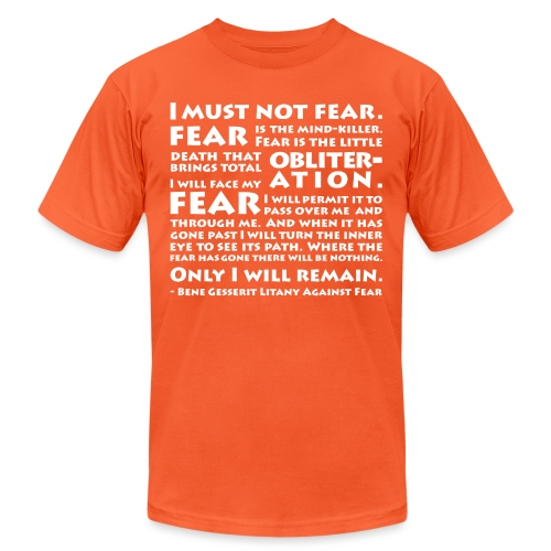 Litany Against Fear - Unisex Jersey T-Shirt by Bella + Canvas