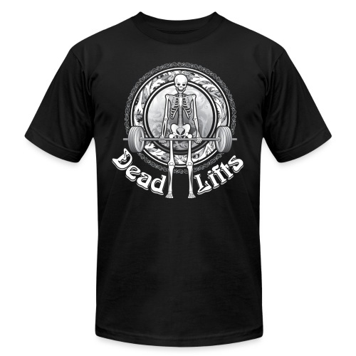 Exercise DeadLifts Strong - Unisex Jersey T-Shirt by Bella + Canvas