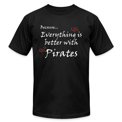 Better with Pirates - Unisex Jersey T-Shirt by Bella + Canvas