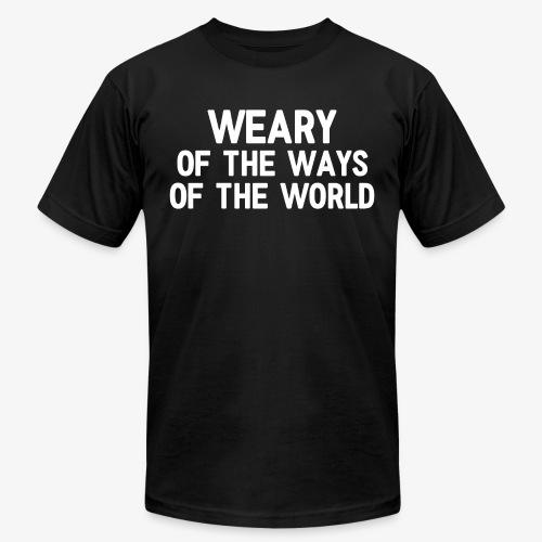 Weary - Unisex Jersey T-Shirt by Bella + Canvas