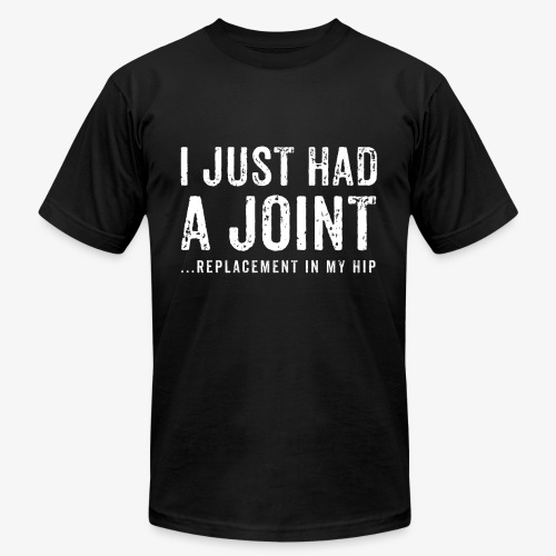 JOINT HIP REPLACEMENT FUNNY SHIRT - Men's  Jersey T-Shirt