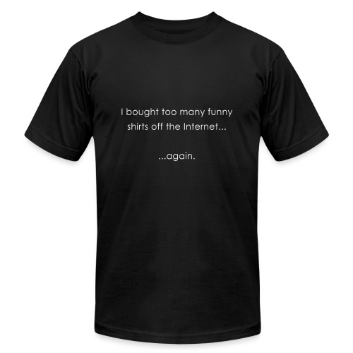 Funny Shirts - Unisex Jersey T-Shirt by Bella + Canvas