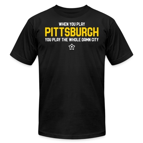 Pittsburgh Whole Damn City - Unisex Jersey T-Shirt by Bella + Canvas