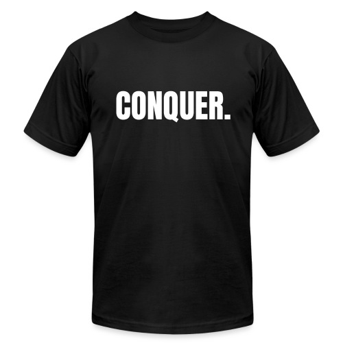 CONQUER. - Unisex Jersey T-Shirt by Bella + Canvas