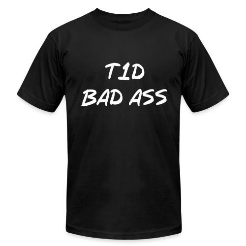 Type 1 Diabetic Bad Ass - Unisex Jersey T-Shirt by Bella + Canvas