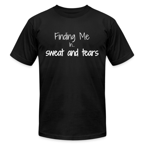 Finding me in sweat and tears - Men's  Jersey T-Shirt