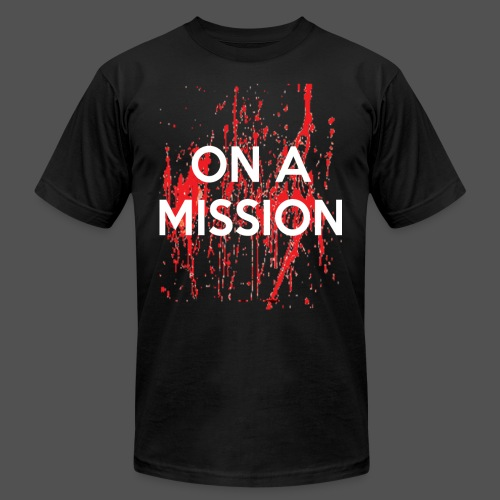 On A Mission - Men's  Jersey T-Shirt