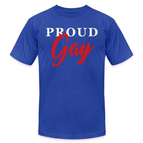 Proud Gay T-Shirt - Unisex Jersey T-Shirt by Bella + Canvas