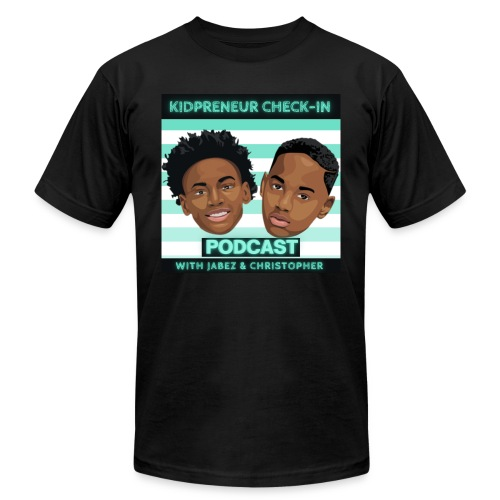 Kidpreneur Check-In Podcast - Unisex Jersey T-Shirt by Bella + Canvas