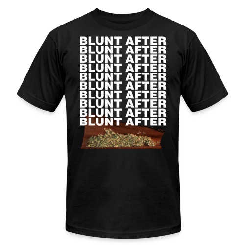 BLUNT AFTER BLUNT HOODIE - Unisex Jersey T-Shirt by Bella + Canvas