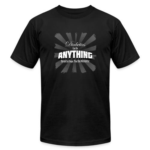 Diabetics Can Do Anything........... - Men's  Jersey T-Shirt