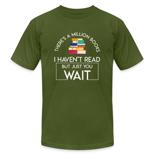 Reading Book Million Books Havent Read - Men's  Jersey T-Shirt