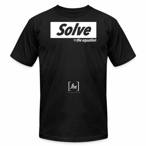 Solve the Equation [fbt] - Unisex Jersey T-Shirt by Bella + Canvas