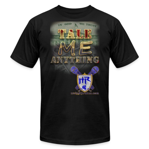 Tale Me Anything - Men's  Jersey T-Shirt