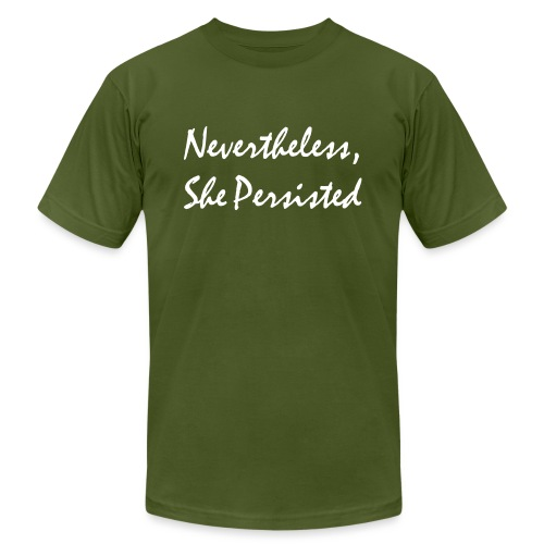 Nevertheless, She Persisted - Unisex Jersey T-Shirt by Bella + Canvas