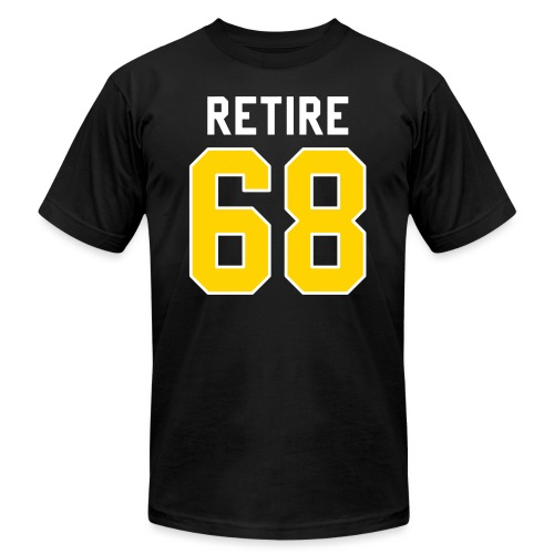 retire 68 - Unisex Jersey T-Shirt by Bella + Canvas