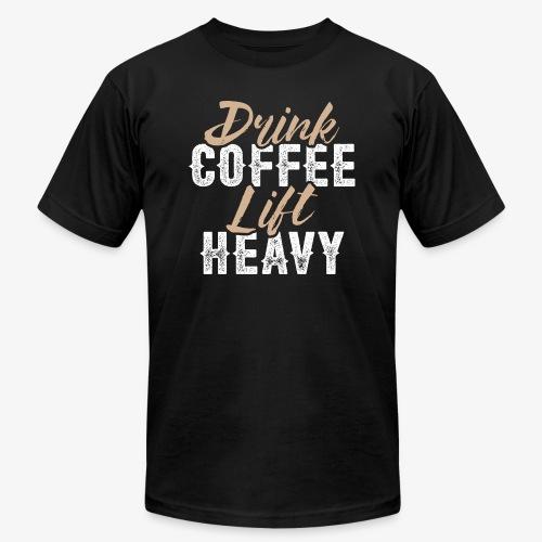 Drink Coffee Lift Heavy - Men's Jersey T-Shirt