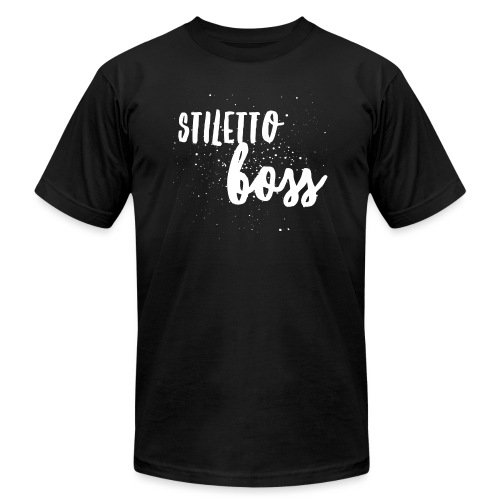 Stiletto Boss Low - Unisex Jersey T-Shirt by Bella + Canvas