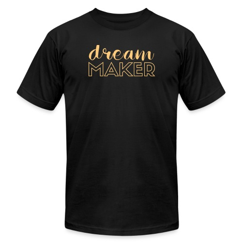 Dream Maker Entrepreneurs - Unisex Jersey T-Shirt by Bella + Canvas