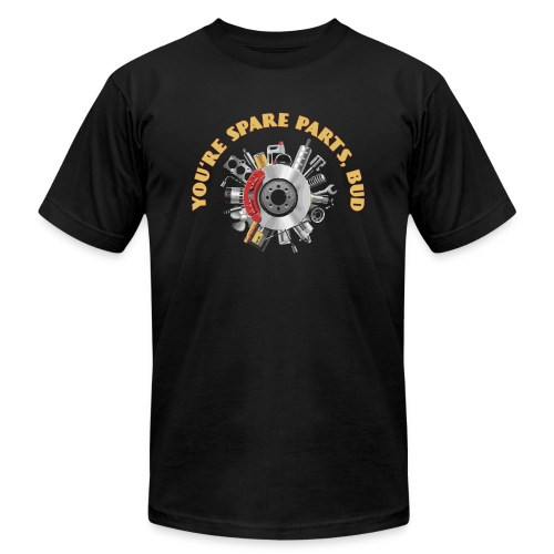 Letterkenny - You Are Spare Parts Bro - Unisex Jersey T-Shirt by Bella + Canvas