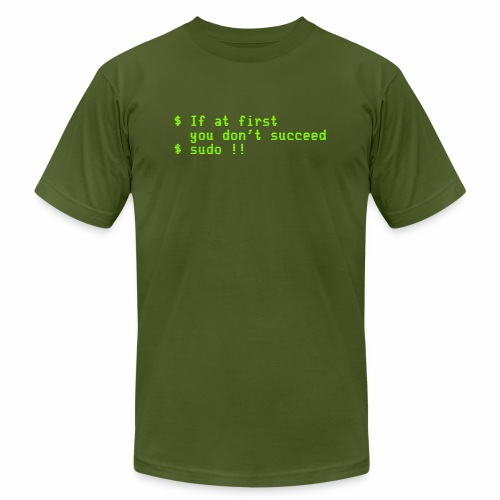 If at first you don't succeed; sudo !! - Men's Jersey T-Shirt
