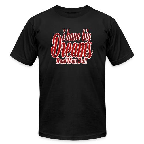 real men dream big - Men's  Jersey T-Shirt