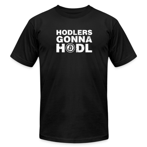 Hodlers Gonna Hodl - Men's  Jersey T-Shirt