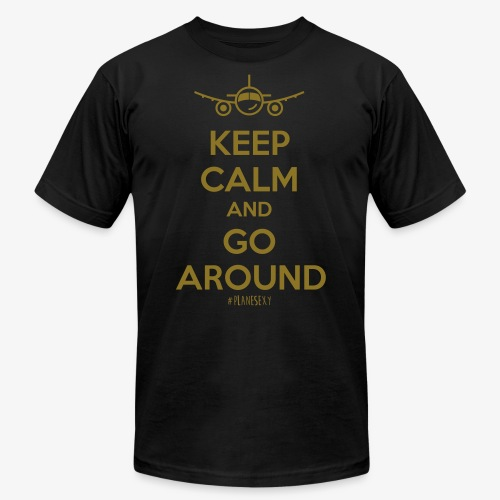Keep Calm And Go Around - Unisex Jersey T-Shirt by Bella + Canvas