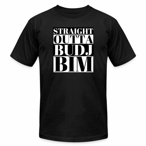 STRAIGHT OUTTA BUDJ BIM - Unisex Jersey T-Shirt by Bella + Canvas