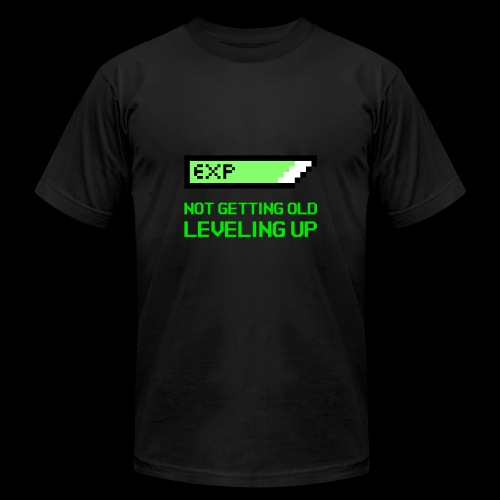 Not Getting Old - Leveling Up - Unisex Jersey T-Shirt by Bella + Canvas